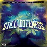 Addicted Dopeness - STILL DOPNESS Cover Art
