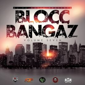 Addicted Dopeness - Blocc Bangaz Vol. 7 (Hosted By DJ Fu Nasty) Cover Art