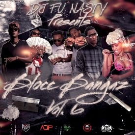 Addicted Dopeness - BLOCC BANGAZ VOL. 6 (HOSTED BY DJ FU NASTY) Cover Art