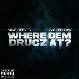 Where Dem Drugs At