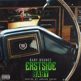 EastSide Baby (Prod by Robb The Maestro)