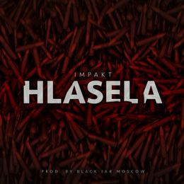 AHugeImpakt - Hlasela (PROD. BY MOSCOW) Cover Art