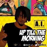 A.I. - Up Till The Morning (Prod. Jayso) Cover Art