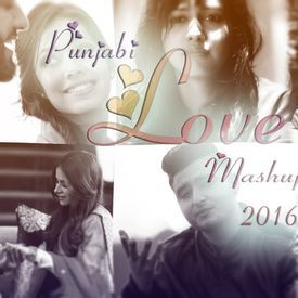Punjabi Love Mashup 2016 (Mr-Jatt.com)