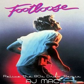 Kenny Loggins - Footloose (Relive the 80s-12 Mix by AJ)