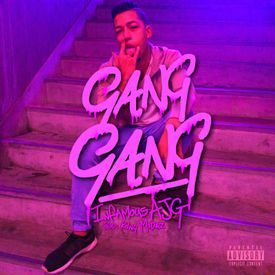 Gang Gang (Prod. King Midaz)