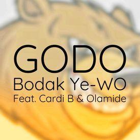 Bodak Ye-Wo - Godo Ft Cardi B X Olamide {Produced By Godo}