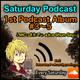 Saturday Podcast 1st album 「#3~5」