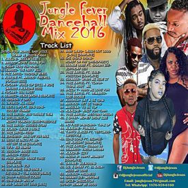 ♪Jungle Fever Dancehall Summer Mix August 2016- Vybz Kartel║Alkaline