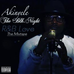 Akinyele The Blk.Night - R&B LOVE Cover Art