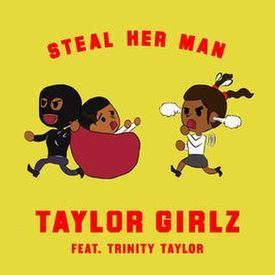 Steal Her Man ft. Trinity Taylor