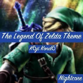 The Legend Of Zelda Theme (Nightcore mix)