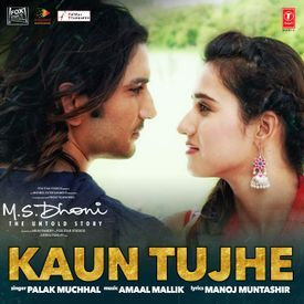 Kaun Tujhe (M.S. Dhoni - The Untold Story)