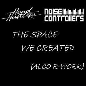 The Space We Created (ALCO R-Work)