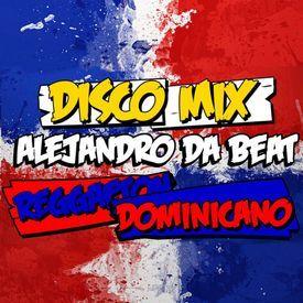 Disco Mix (Vol. 03) | Reggaeton Dominicano