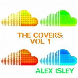 Alex Isley - the Covers: vol. 1 Cover Art