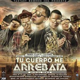 Tu Cuerpo Me Arrebata Official Remix