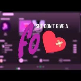 She Don't Give a FO