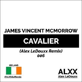 James Vincent McMorrow - Cavalier (Alex LeDouxx Remix) - Ireland