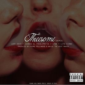 Threesome (Official Remix) (By JGalvez)