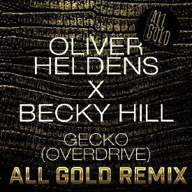 GECKO [ALL GOLD REMIX]
