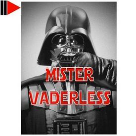 Mister Vaderless