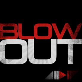BlowOut  (ALLDIE Edit)