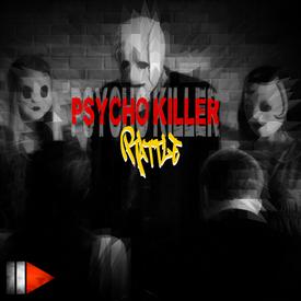 Psycho Killer . Rattle (ALLDIE Remix)