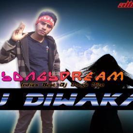 Dheere Dheere Se - Dj Diwakar Mix