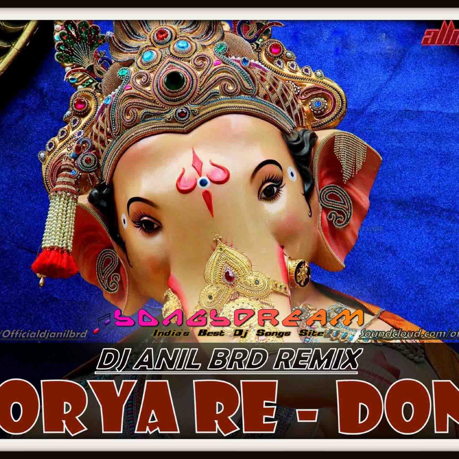 MORYA MORYA - DON 2 - DJ ANIL BRD by www Songsdream in from