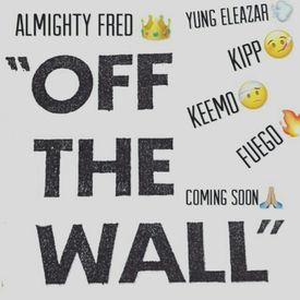 Off the Wall- O.T.W