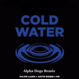 Cold Water (Alpha Dogs Remix)