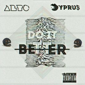 Do It Better (Feat. Cypru$) (Prod. IIISeth)