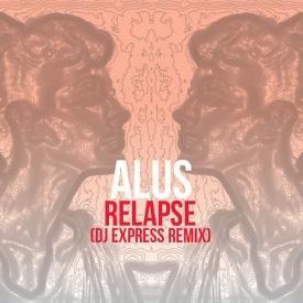 Relapse (DJ Express Remix)