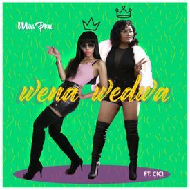 Wena Wedwa (Feat Cici)