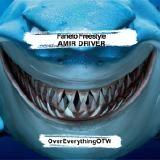 Amir Driver - Faneto Freestyle Cover Art