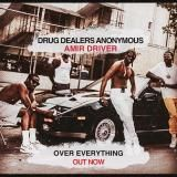 Amir Driver - Drug Dealers Anonymous Freestyle Cover Art