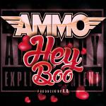 Ammo - Hey Boo Cover Art