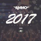 Ammo - 2017 welcome freestyle Cover Art