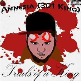 Amnesia (301 King) - Trials Of A King Cover Art