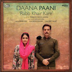 Rabb Khair Kare (Daana Paani) (DJJOhAL.Com)
