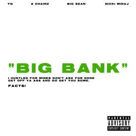 Big Bank Ft. 2 Chainz, Big Sean & Nicki Minaj