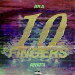 Anatii - 10 Fingers Cover Art