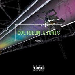 Andre Rosetta - Coliseum Lights Cover Art