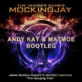 The Hanging Tree (Andy Kay & Matmoe Bootleg)