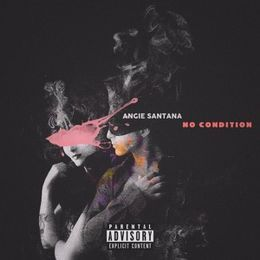 Angie Santana - No Condition (Studio Version) Cover Art