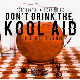 Don't Drink The Kool Aid (CLEAN)
