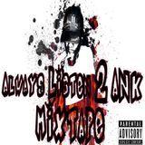 AnK - Always Listen 2 AnK Mixtape Cover Art