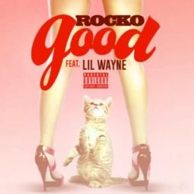 Good ft. Lil Wayne (Prod. by TM88)