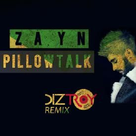 Pillowtalk (DizTroy Remix)